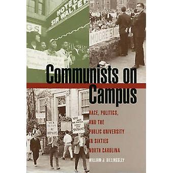 Kommunisten auf dem Campus von Billingsley & William