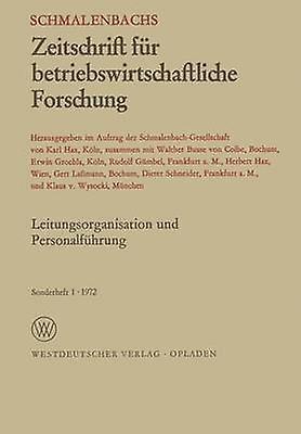 Leitungsorganisation und Personalfhcourirg by Busse von Colbe & W.