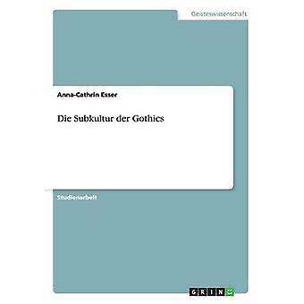 Die Subkultur der Gothics de Esser & AnnaCathrin