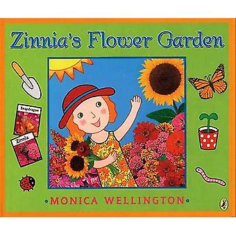Zinnia's Flower Garden by Monica Wellington - Monica Wellington - 978