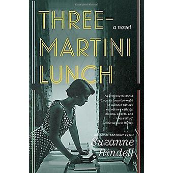 Three-Martini Lunch by Suzanne Rindell - 9780399574771 Book