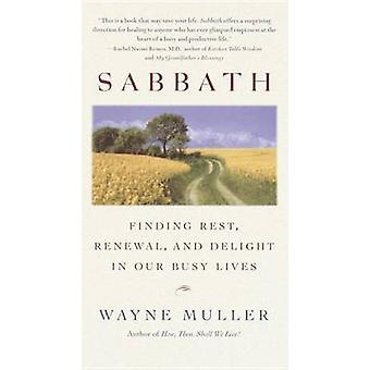 Sabbath - Finding Rest - Renewal by Wayne Muller - 9780553380118 Book