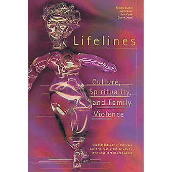 Lifelines - Culture - Spirituality and Family Violence by Reinhild Boe