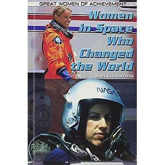 Women in Space Who Changed the World by Sonia Gueldenpfennig - 978144