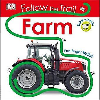 Follow the Trail - Farm by DK - 9781465444806 Book