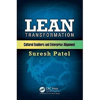Lean Transformation - Cultural Enablers and Enterprise Alignment by Su
