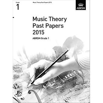Music Theory Past Papers 2015 - ABRSM Grade 1 - 2015 - 9781848497559 B