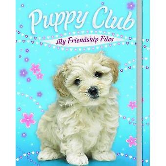 Welpe Club-Meine Freundschafts-Dateien-9781848954014 Buch
