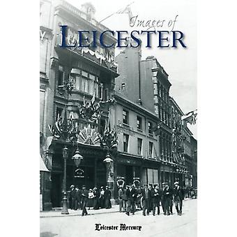 Images of Leicester by Leicester Mercury Group Ltd - 9781859839195 Bo