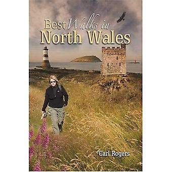 Best Walks in North Wales: Twenty-eight of the Finest Circular Walks in North Wales: Covering the Isle of Anglesey, Ileyn Peninsula, Northern ... Northern Snowdonia and Northeast Wales