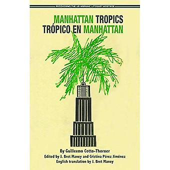 Manhattan Tropics / Tr�pico en Manhattan