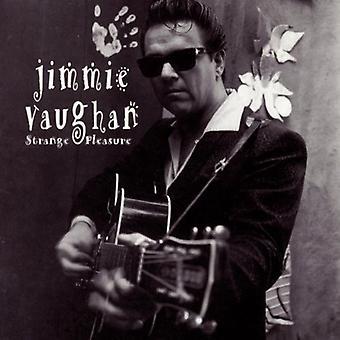Jimmie Vaughan - importation USA étrange plaisir [CD]