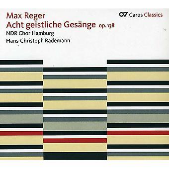 Max Reger - Max Reger: Acht Geistliche Ges Nge, importación USA Op. 138 [CD]