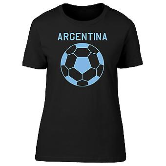 Argentina Soccer Team, Ball, 2018 Women's White T-shirt