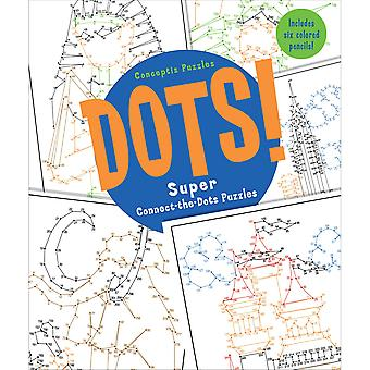 Sterling Publishing-Dots! Super Connect-The-Dots Puzzles
