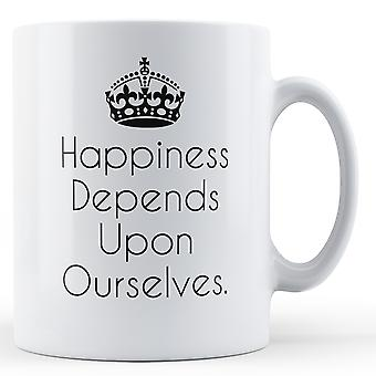 Happiness Depends Upon Ourselves - Printed Mug