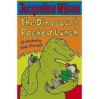 The Dinosaur's Packed Lunch by Jacqueline Wilson - Nick Sharratt - 97