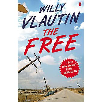 The Free by Willy Vlautin - 9780571300303 Book