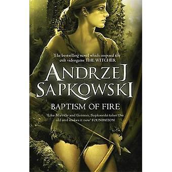 Baptism of Fire by Andrzej Sapkowski - 9780575090972 Book