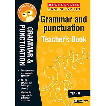 Grammatik och interpunktion år 6 (3: e reviderade upplagan) av Huw Thomas -