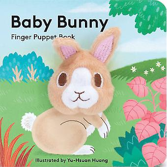 Baby Bunny - Finger Puppet Book by Yu-Hsuan Huang - 9781452156095 Book