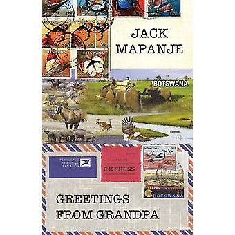 Greetings from Grandpa by Jack Mapanje - 9781780373119 Book