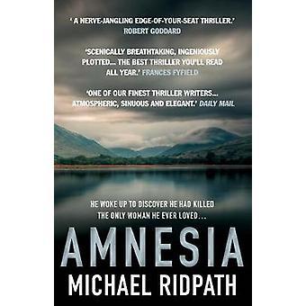 Amnesia by Michael Ridpath - 9781782397588 Book