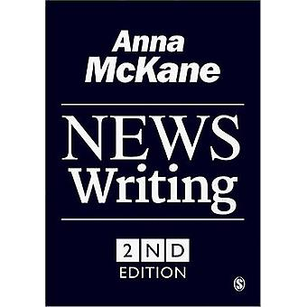 News Writing (2nd Revised edition) by Anna McKane - 9781446256305 Book