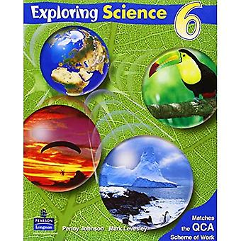Exploring Science: Pupils' Book 6 Year 6 (Exploring Science)