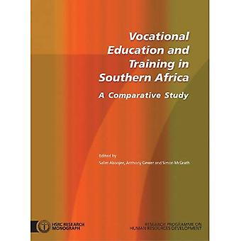 Vocational Education And Training In Southern Africa A Comparative Study