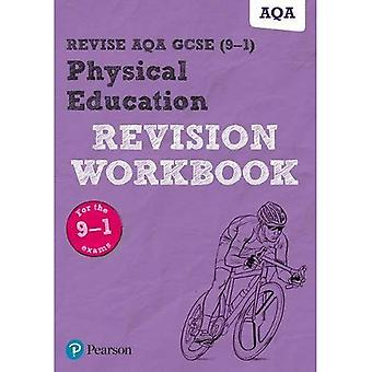 Revise AQA GCSE Physical Education Revision Workbook: � for the 2016 qualifications (REVISE AQA GCSE PE 2016)