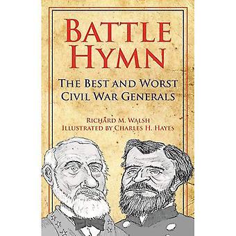 Battle Hymn: Bästa och sämsta inbördeskriget generalerna