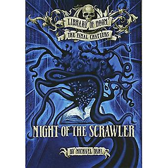 Night of the Scrawler (Library of Doom: The Final Chapters)