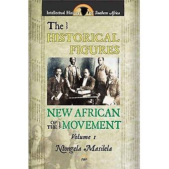 Historical Figures of the New African Movement, The