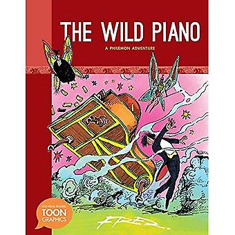The Wild Piano: A Philemon Adventure (Toon Graphics)