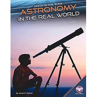 Astronomy in the Real World (Stem in the Real World)