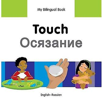 My Bilingual Book - Touch - Russian-English (My Bilingual Books)