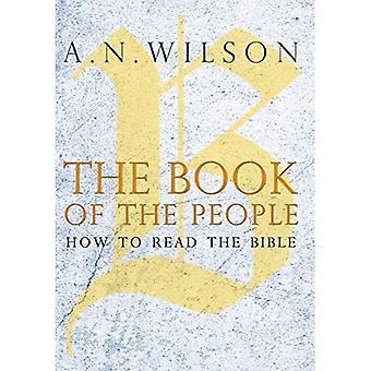 Das Buch des Volkes: wie man die Bibel lesen