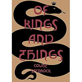 Of Kings and Things: Strange Tales and Decadent Poems by Count Eric Stanislaus Stenbock (Strange� Attractor Press)