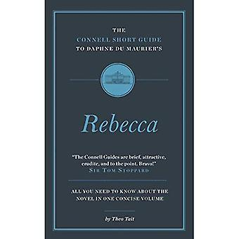 The Connell Short Guide to�Daphne du Maurier's Rebecca