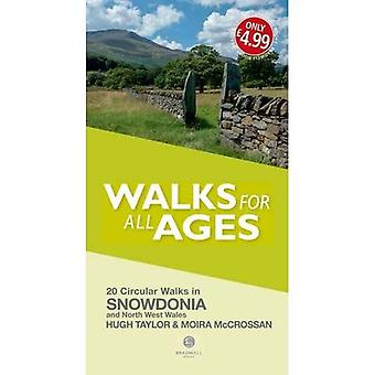 Walks for All Ages Snowdonia: And North West Wales