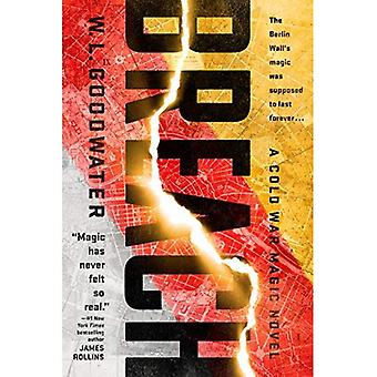 Breach: A Cold War Magic Novel #1