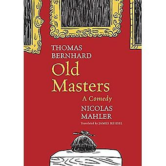 Old Masters: A Comedy (The� German List)