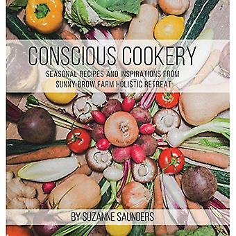 Cuisine consciente; Recettes saisonnières et Inspirations front ensoleillé ferme retraite holistique