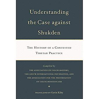 Understanding the Case Against Shukden: The History of a Contested Tibetan Practice