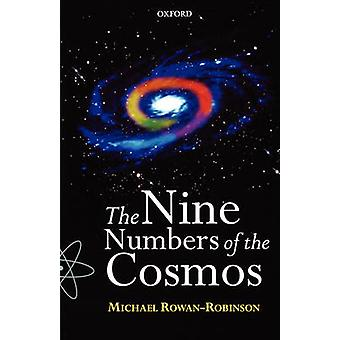 The Nine Numbers of the Cosmos by RowanRobinson & Michael