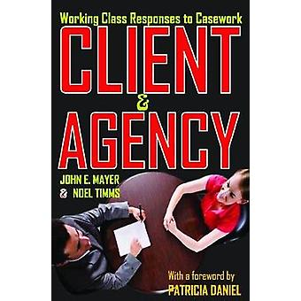 Client and Agency Working Class Responses to Casework by Mayer & John