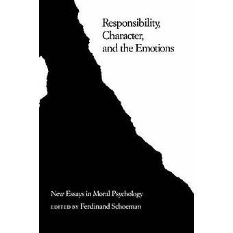 責任の文字と Schoeman ・ フェルディナンドに道徳的な心理学の感情の新しいエッセイ