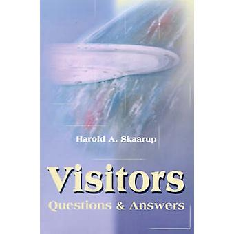 Visitors Questions  Answers by Skaarup & Harold A.