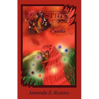 Astria Legends Exodus by Reaves & Amanda S.